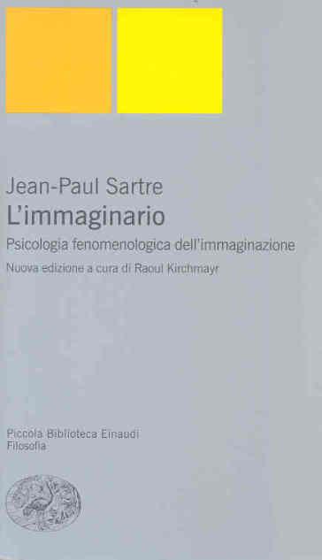L'immaginario - Jean-Paul Sartre |