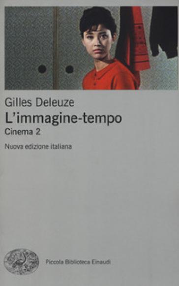 L'immagine-tempo. Cinema. 2. - Gilles Deleuze pdf epub