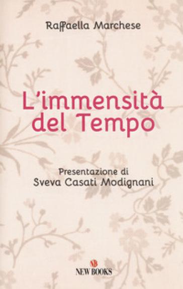 L'immensità del tempo - Raffaella Marchese | Thecosgala.com