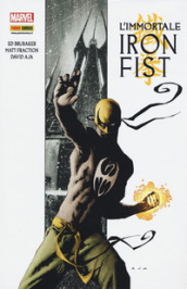 L immortale. Iron Fist