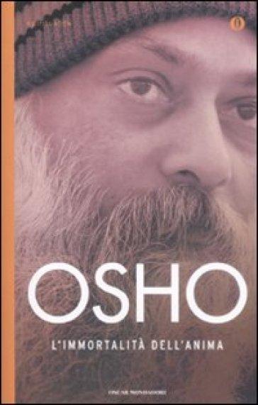 L'immortalità dell'anima - Osho |