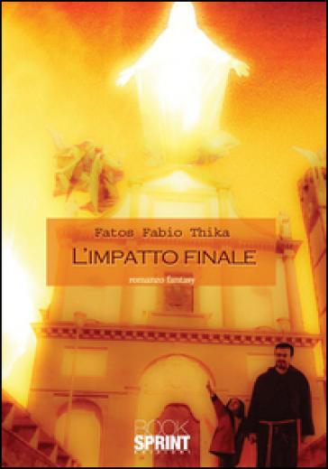 L'impatto finale - Fatos Fabio Thika | Kritjur.org