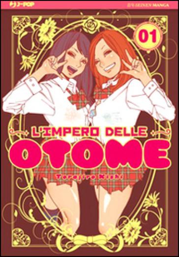 L'impero delle Otome. 1. - Kishi Torajiro | Rochesterscifianimecon.com