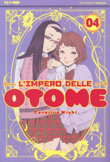 L'impero delle Otome. 4. - Kishi Torajiro pdf epub