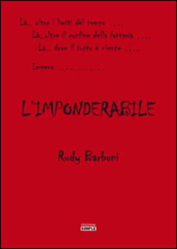 L'imponderabile - Rudy Barboni |