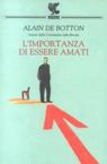 L'importanza di essere amati - Alain De Botton |