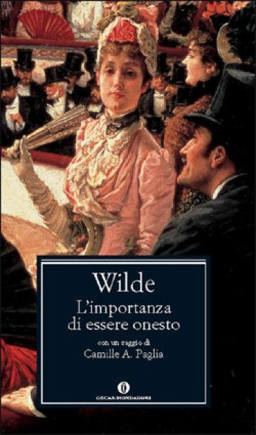 L'importanza di essere onesto - Oscar Wilde |