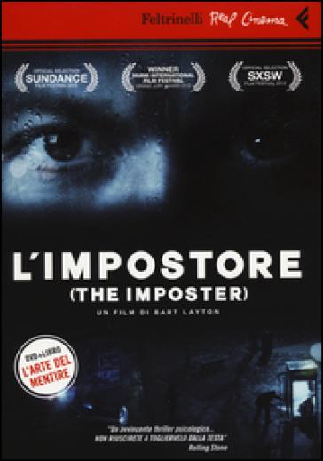 L'impostore. DVD. Con libro - Bart Layton |