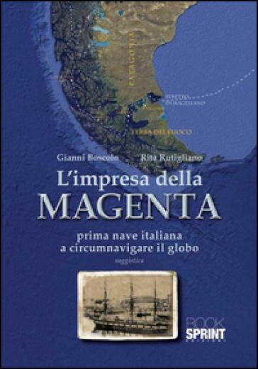 L'impresa della Magenta - Gianni Boscolo |