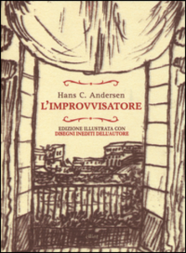 L'improvvisatore - Hans Christian Andersen |