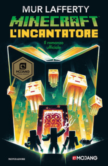 L'incantatore. Minecraft - Mur Lafferty | Thecosgala.com