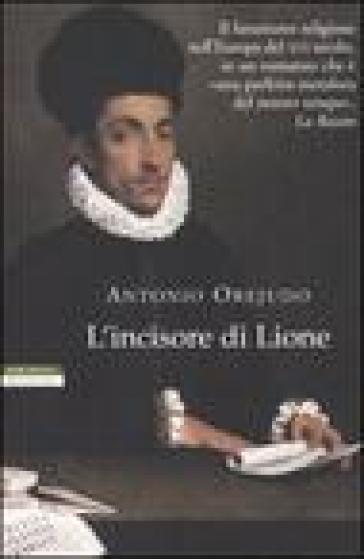 L'incisore di Lione - Antonio Orejudo | Jonathanterrington.com