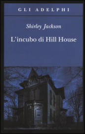 L incubo di Hill House