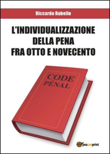 L'individualizzazione - Riccardo Rubello | Rochesterscifianimecon.com