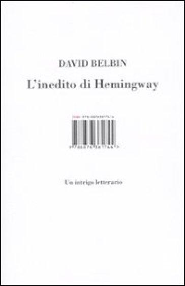 L'inedito di Hemingway - David Belbin | Jonathanterrington.com