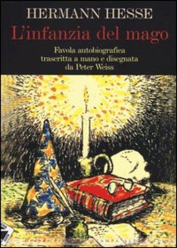 L'infanzia del mago - Hermann Hesse |