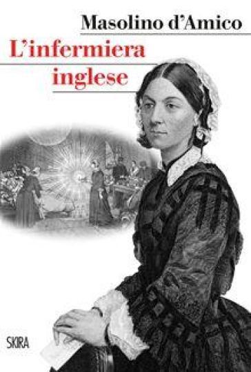 L'infermiera inglese - Masolino D'Amico |