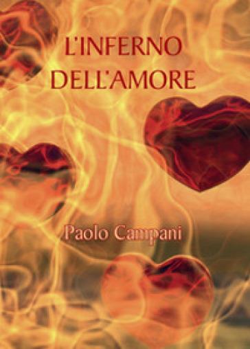 L'inferno dell'amore - Paolo Campani   Ericsfund.org