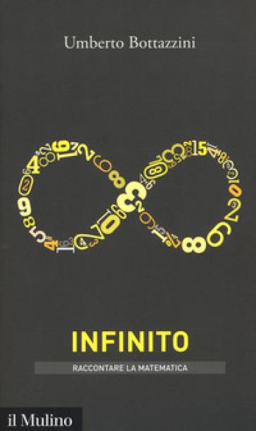 L'infinito - Umberto Bottazzini | Thecosgala.com