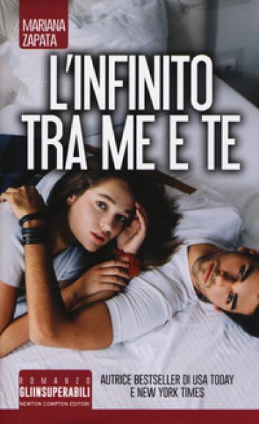 L'infinito tra me e te - Mariana Zapata | Ericsfund.org