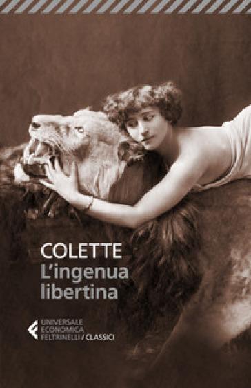L'ingenua libertina - Gabrielle Colette   Rochesterscifianimecon.com