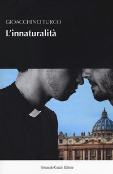 L'innaturalità - Gioacchino Turco | Jonathanterrington.com