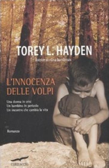 L'innocenza delle volpi - Torey L. Hayden | Kritjur.org