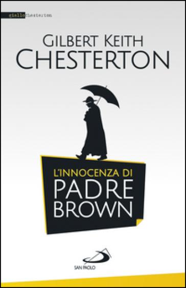 L'innocenza di padre Brown - Gilbert Keith Chesterton pdf epub
