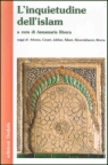L'inquietudine dell'Islam