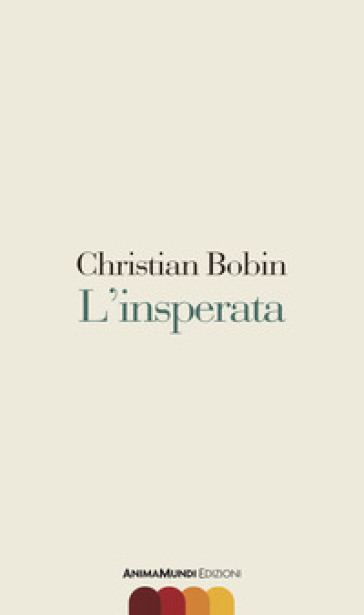 L'insperata - Christian Bobin  