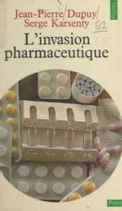 L invasion pharmaceutique