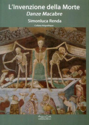 L'invenzione della morte - Simonluca Renda |