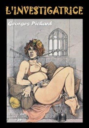 L'investigatrice - Georges Pichard |