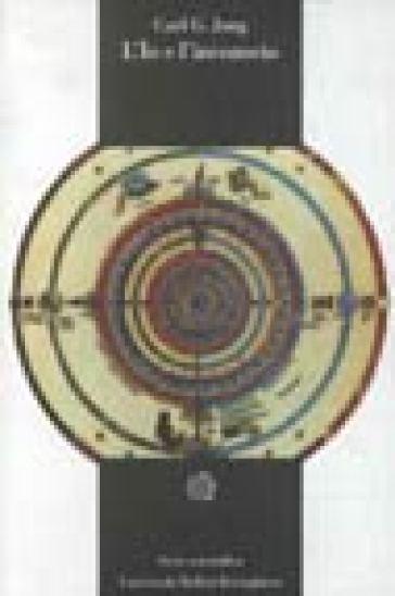 L'io e l'inconscio - Carl Gustav Jung | Rochesterscifianimecon.com