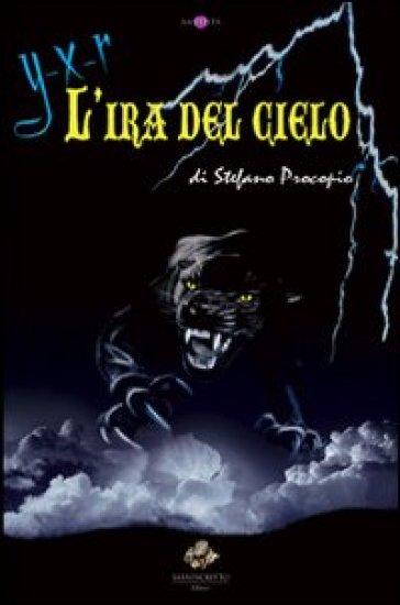 L'ira del cielo - Stefano Procopio |