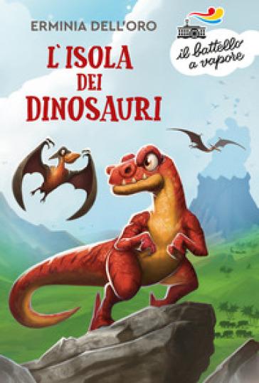 L'isola dei dinosauri - Erminia Dell'Oro   Thecosgala.com