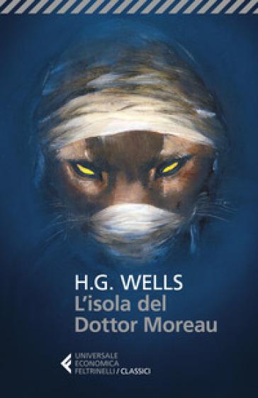 L'isola del dottor Moreau - Herbert George Wells  