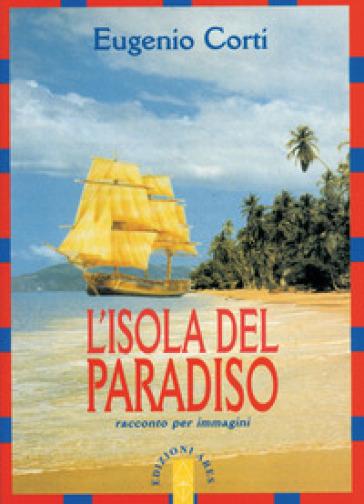 L'isola del paradiso - Eugenio Corti | Ericsfund.org