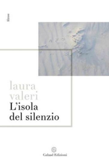 L'isola del silenzio - Laura Valeri pdf epub
