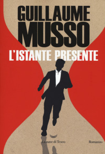 L'istante presente - Guillaume Musso | Thecosgala.com