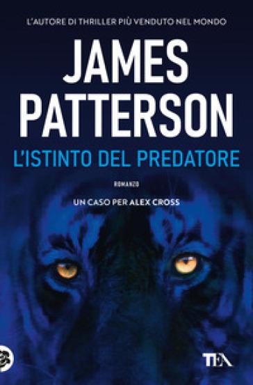 L'istinto del predatore - James Patterson |