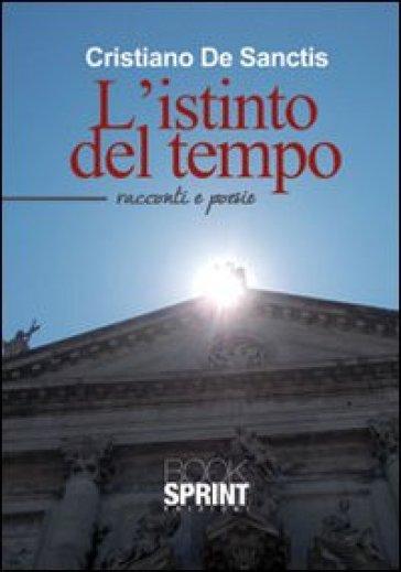 L'istinto del tempo - Cristiano De Sanctis pdf epub