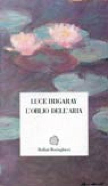 L'oblio dell'aria - Luce Irigaray | Ericsfund.org