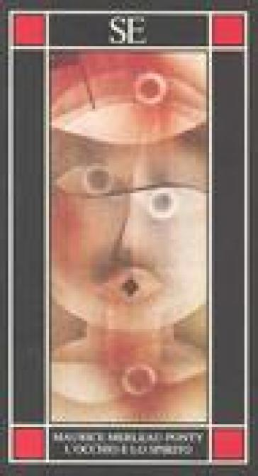 L'occhio e lo spirito - Maurice Merleau-Ponty | Jonathanterrington.com