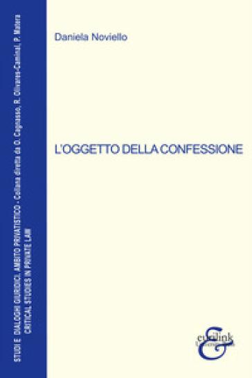 L'oggetto della confessione - Daniela Noviello |