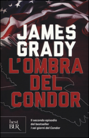 L'ombra del Condor - James Grady |