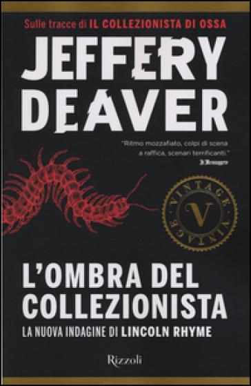 L'ombra del collezionista - Jeffery Deaver |