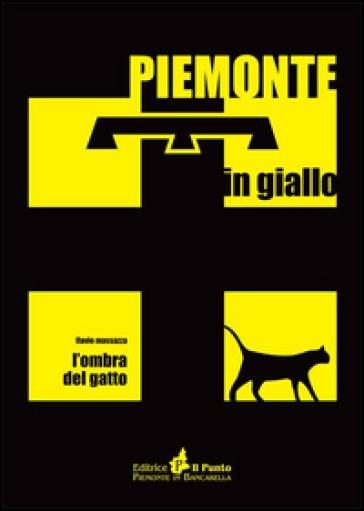 L'ombra del gatto - Flavio Massazza |