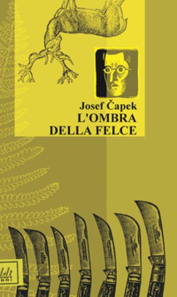 L'ombra delle felce - Josef Capek pdf epub