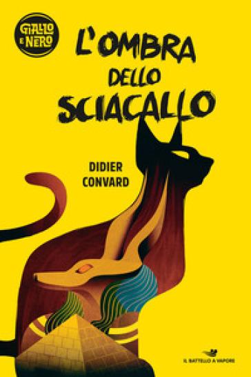 L'ombra dello sciacallo - Didier Convard  